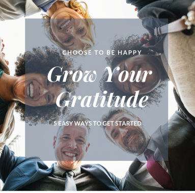 5 Easy Steps to Grow Your Gratitude
